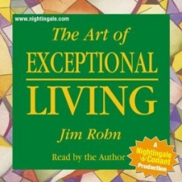 The art of exceptional living - Jim Rohn - obrázek
