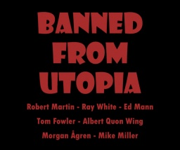 banned_from_utopia_promo.jpg